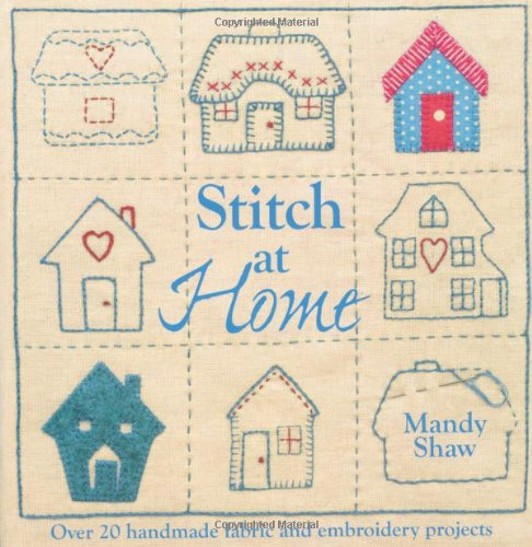 stitch-at-home-make-your-house-a-home-with-over-20-handmade-projects-paperback-common