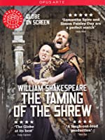 Shakespeare: The Taming Of The Shrew [Samantha Spiro, Simon Paisley Day] [Globe on Screen] [DVD] [2013] [NTSC]