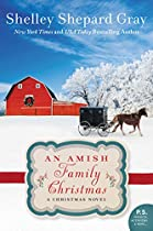 An Amish Family Christmas: A Charmed Amish Life Christmas Novel