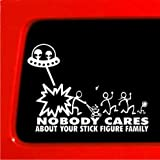 Alien Attack Stick Figure Family ufo Nobody Cares funny stickers vinyl decal *