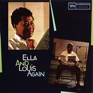 Ella Fitzgerald Louis Armstrong Ella And Louis Again
