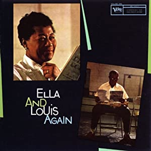 Ella Fitzgerald Louis Armstrong Ella And Louis Again