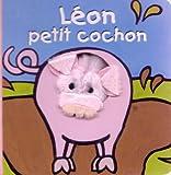 echange, troc Klaartje Van der Put - Léon petit cochon
