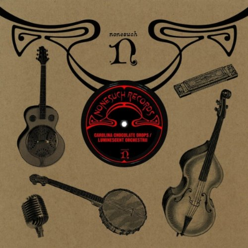 Carolina Chocolate Drops / Luminescent Orchestrii [+Digital Booklet]