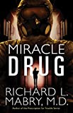 img - for Miracle Drug book / textbook / text book