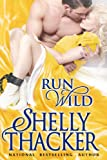 Run Wild (Escape with a Scoundrel)