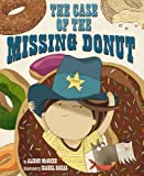 img - for The Case of the Missing Donut book / textbook / text book