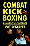 Combat Kick Boxing: Realistic Self De...