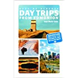Best of Alberta - Day Trips From Edmontonby Joan Marie Galat