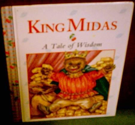Title: King Midas A Tale of Wisdom
