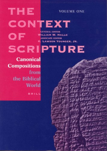 The Context of Scripture: Canonical Compositions,...