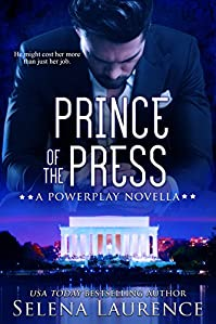 Prince Of The Press: A Powerplay Novella by Selena Laurence ebook deal