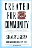 img - for Created for Community: Connecting Christian Belief with Christian Living (Bridgepoint Books) book / textbook / text book