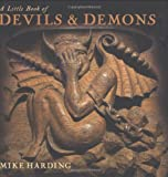 A Little Book of Devils  &  Demons (Little Books)