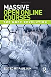 img - for Massive Open Online Courses: The MOOC Revolution book / textbook / text book