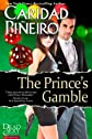 The Prince's Gamble
