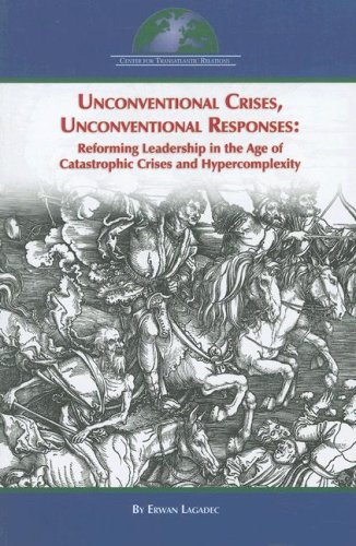 Unconventional Crises, Unconventional Responses:...