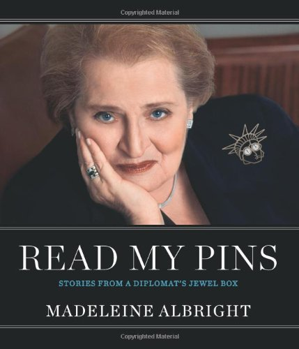 Read My Pins: Stories from a Diplomat's Jewel