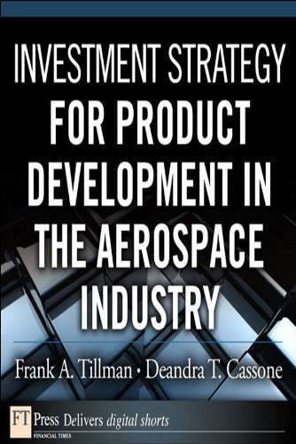 Frank A. Tillman  Deandra T. Cassone - Investment Strategy for Product Development in the Aerospace Industry