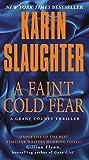 Karin Slaughter A Faint Cold Fear