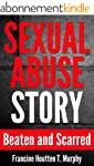 Sexual Abuse Story: Beaten and Scarre...