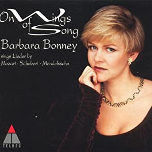 On Wings of Song - Barbara Bonney