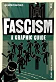 Introducing Fascism: A Graphic Guide (1848316127) by Hood, Stuart
