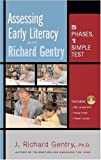 img - for Assessing Early Literacy with Richard Gentry: Five Phases, One Simple Test book / textbook / text book