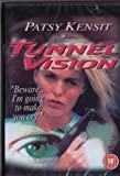 TUNNEL VISION (PATSY KENSIT)
