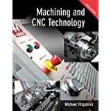 Machining and CNC Technology Update Edition, Student Textdi Michael Fitzpatrick
