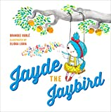 Jayde the Jaybird (One of a Kind)