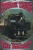 echange, troc Strange Trains - Including the Rocket [Import anglais]