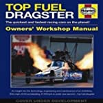 Top Fuel Dragster Manual: The Quickes...