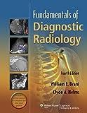 Acquista Fundamentals of Diagnostic Radiology: 1 [Edizione Kindle]