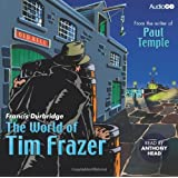 The World of Tim Frazer (BBC Audio Crime)by Francis Durbridge