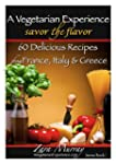 A Vegetarian Experience : Savor the F...