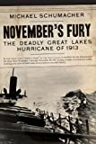 Novembers Fury: The Deadly Great Lakes Hurricane of 1913