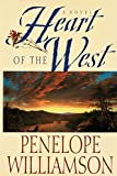 Heart of the West: A Novel