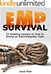 EMP Survival: 33 Amazing Lessons on H...