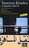 Le quatuor algérien : La part du mort ; Morituri ; Double blanc ; L'automne des chimères