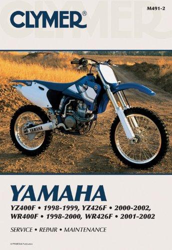Clymer Yamaha YZ400F 1998-1999, YZ426F 2000-2002, WR400F 1998-2000 & WR426F 2001-2002 (Clymer Motorcycle Repair)