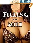 Filling the Milf -- 8 Erotic Stories...