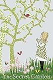 The Secret Garden. Frances Hodgson Burnett
