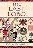 The Last Lobo
