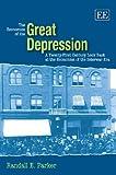 The Economics of the Great Depression: A Twenty-First Century Look Back at the Economics of the Interwar Era