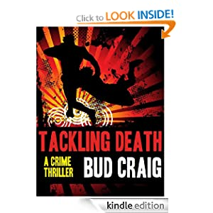 TACKLING DEATH (a crime thriller)