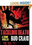 TACKLING DEATH (Gus Keane PI Series Book 1)