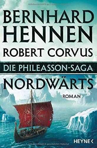 Die Phileasson Saga - Nordwärts: Die Phileasson Saga Band 1 - Roman