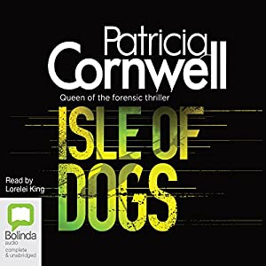 Isle of Dogs: Andy Brazil Series, Book 3 | [Patricia Cornwell]