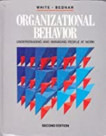 Organizational Behavior: Understanding and Managing People at Work